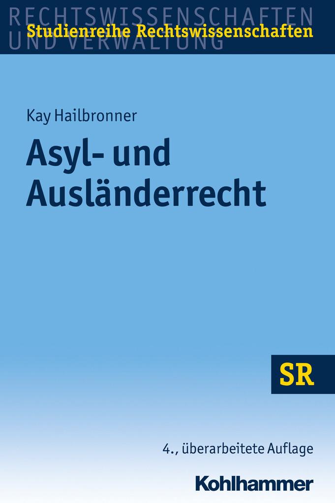 Asyl- und Ausländerrecht als eBook epub