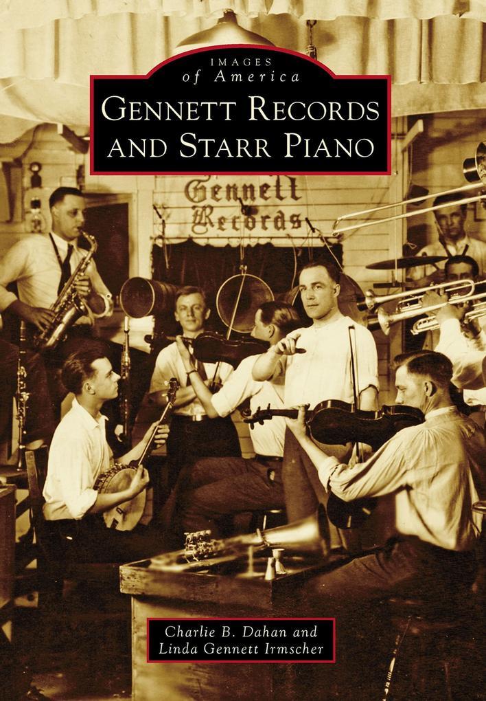 Gennett Records and Starr Piano als eBook epub
