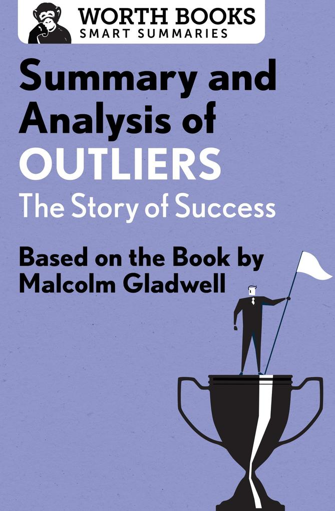 Summary and Analysis of Outliers: The Story of Success als eBook epub