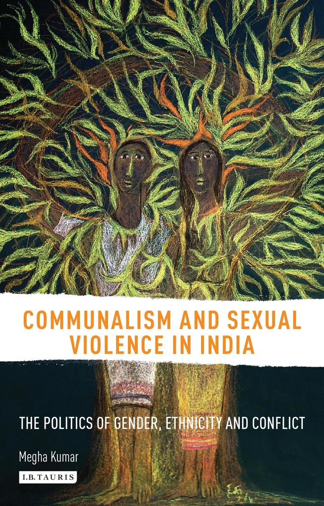 Communalism and Sexual Violence in India als eBook epub