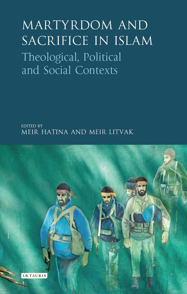 Martyrdom and Sacrifice in Islam als eBook epub