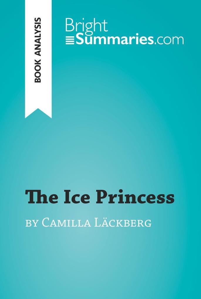The Ice Princess by Camilla Läckberg (Book Analysis) als eBook epub