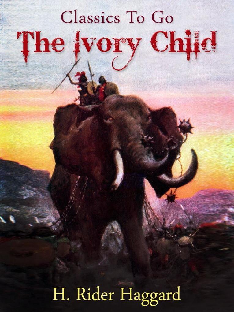 The Ivory Child als eBook epub