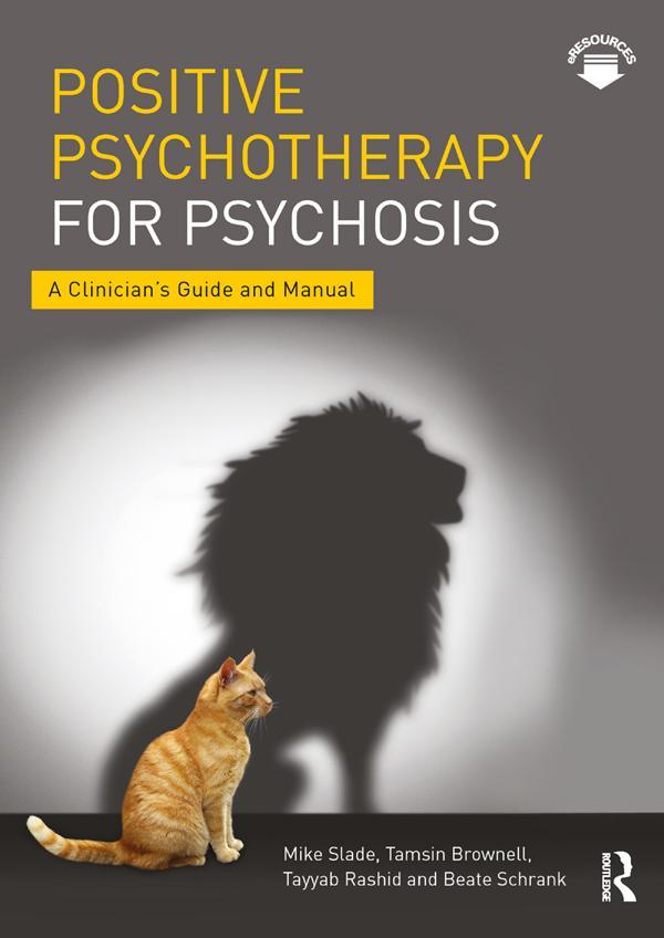 Positive Psychotherapy for Psychosis als eBook epub