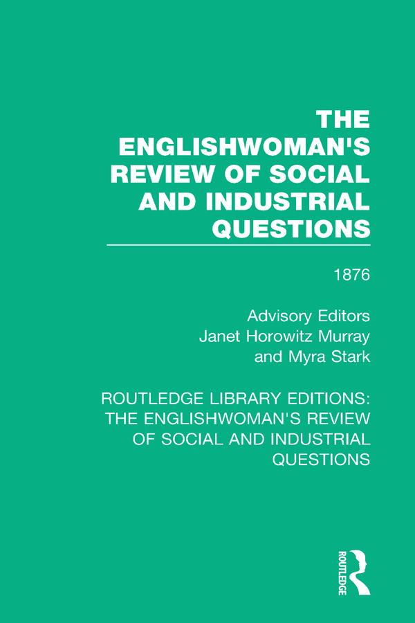 The Englishwoman's Review of Social and Industrial Questions als eBook pdf