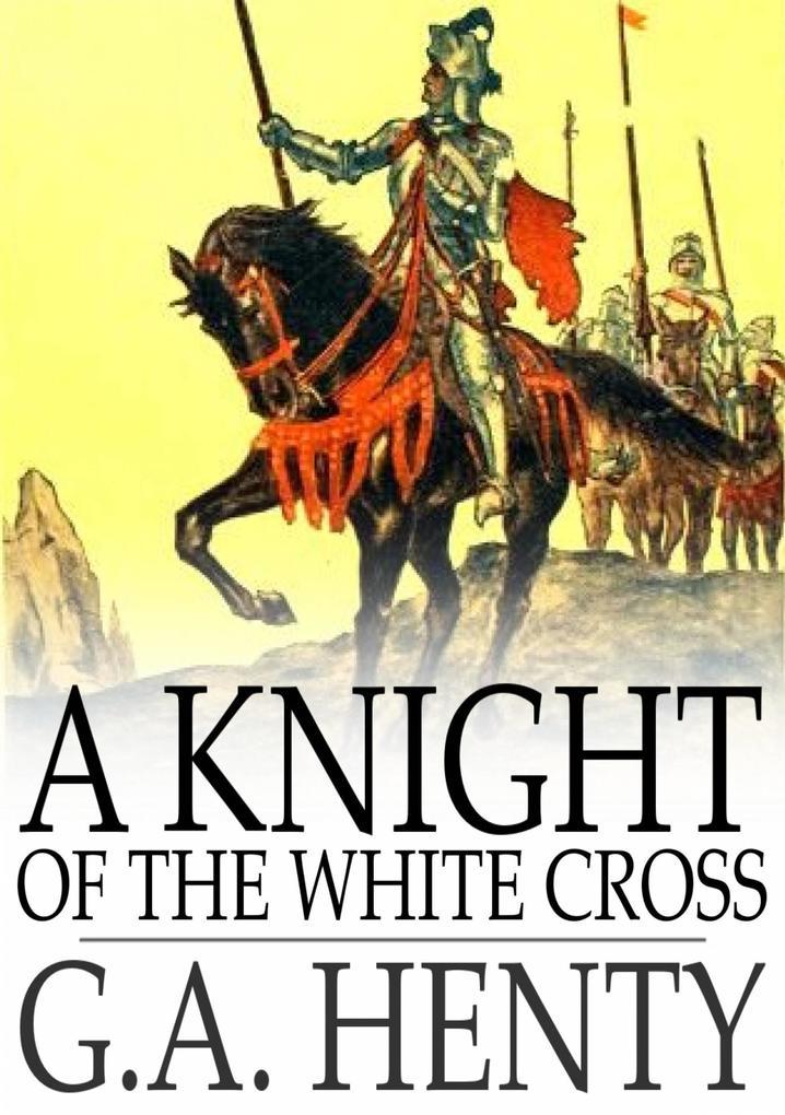 Knight of the White Cross als eBook epub