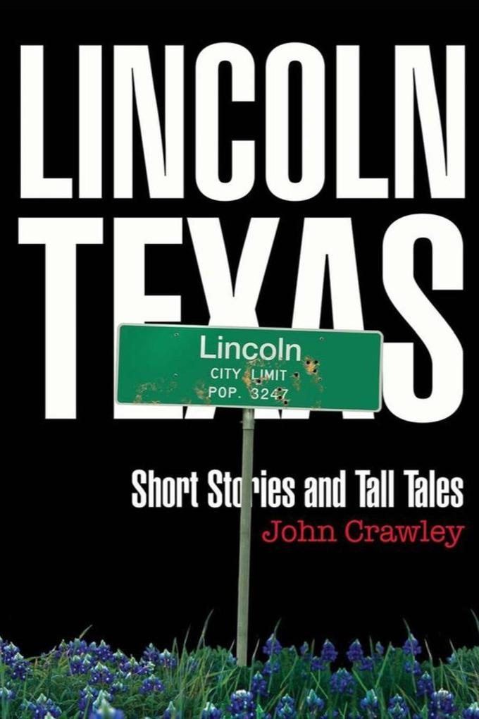 Lincoln, Texas Short Stores and Tall Tales als Taschenbuch