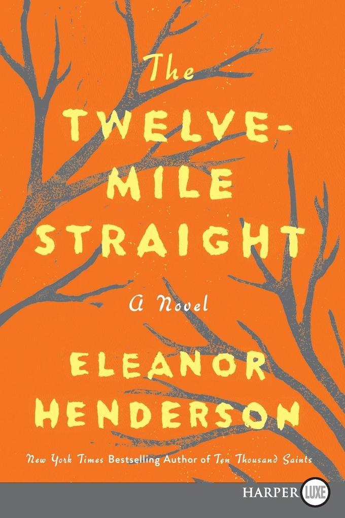 The Twelve-Mile Straight als Taschenbuch