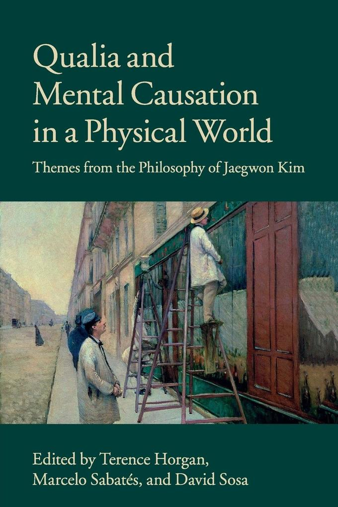 Qualia and Mental Causation in a Physical World als Taschenbuch
