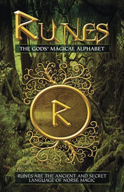 RUNES THE GODS MAGICAL ALPHABE als Buch (gebunden)