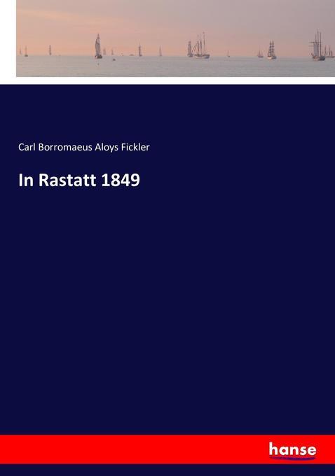 In Rastatt 1849 als Buch (kartoniert)