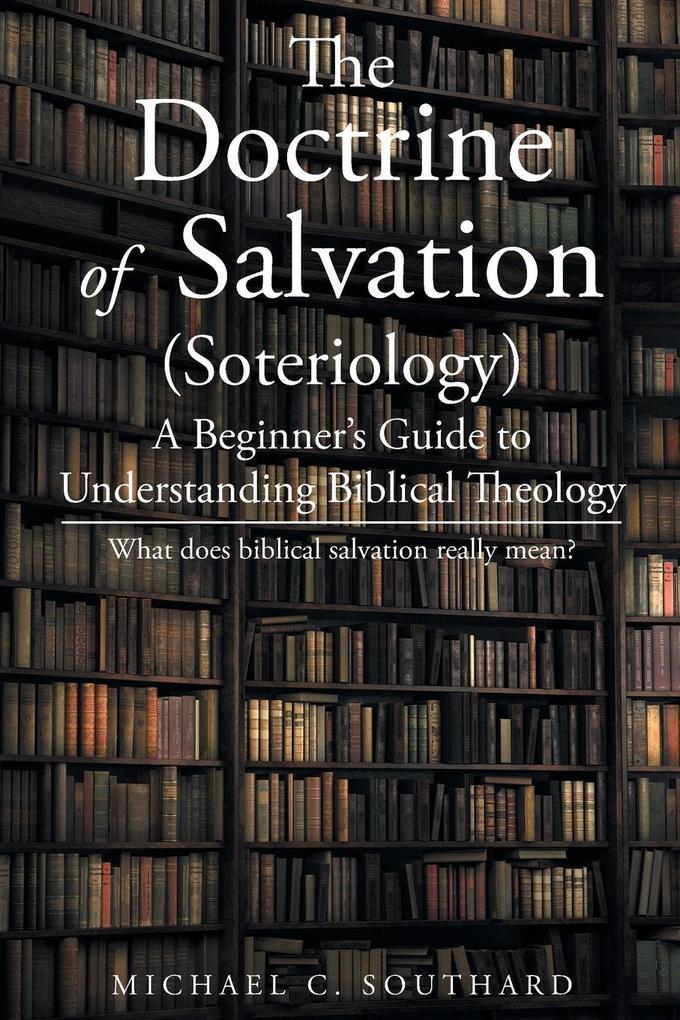The Doctrine of Salvation als Taschenbuch