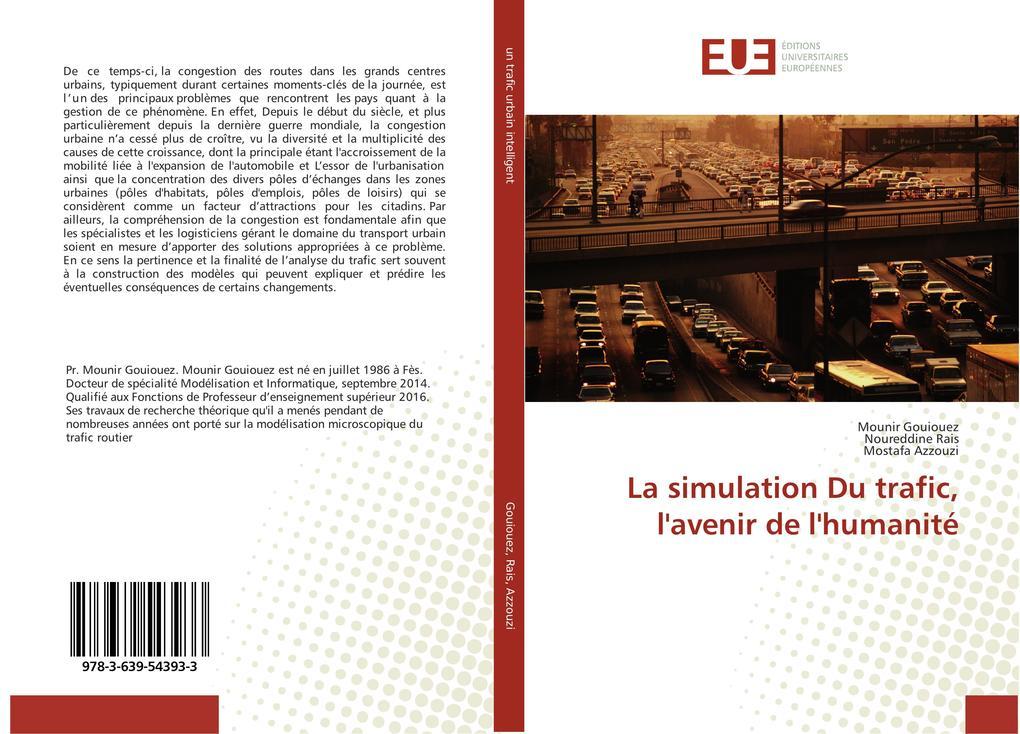 La simulation Du trafic, l'avenir de l'humanité als Buch (kartoniert)