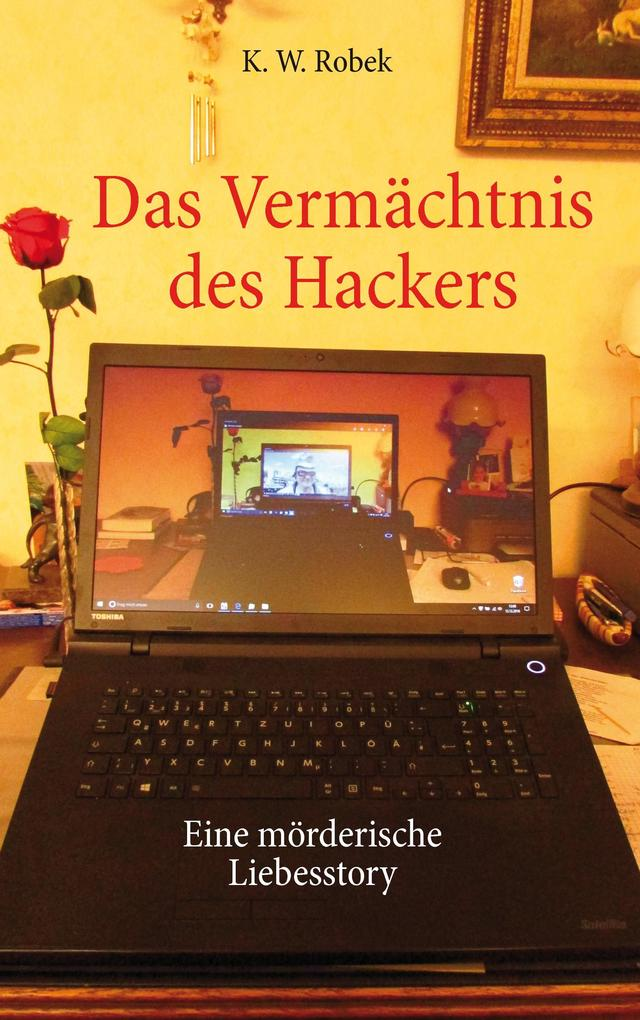 Das Vermächtnis des Hackers als Buch (kartoniert)