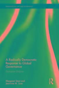 A Radically Democratic Response to Global Governance als Buch (gebunden)