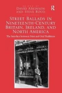 Street Ballads in Nineteenth-Century Britain, Ireland, and North America als Taschenbuch