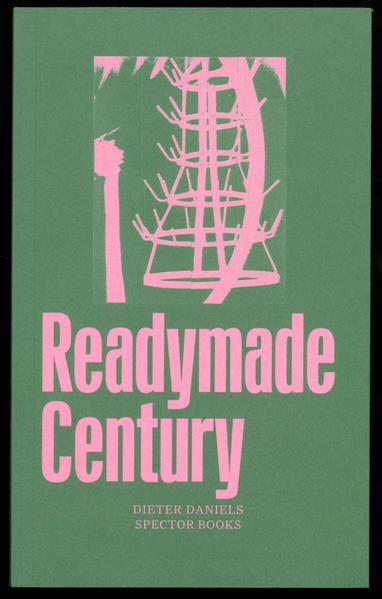 The Readymade Century als Buch (kartoniert)