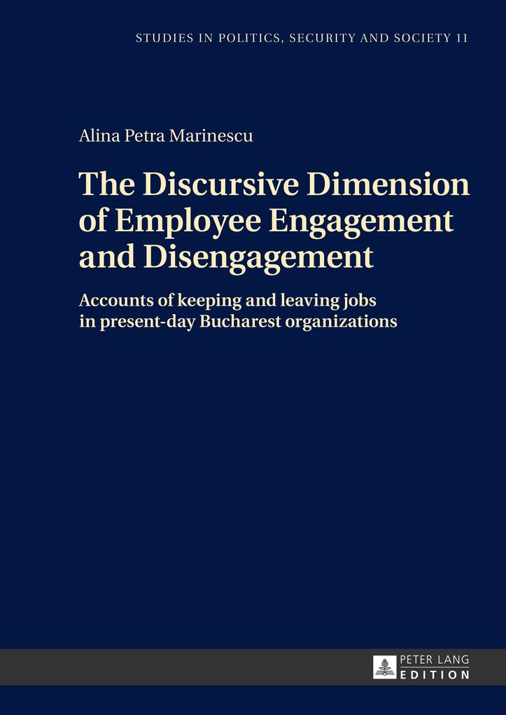 The Discursive Dimension of Employee Engagement and Disengagement als Buch (gebunden)