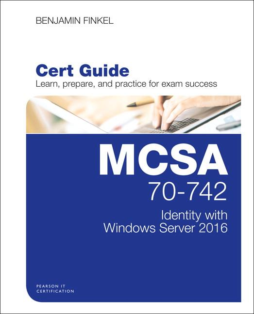 MCSA 70-742 Cert Guide: Identity with Windows Server 2016 als Buch