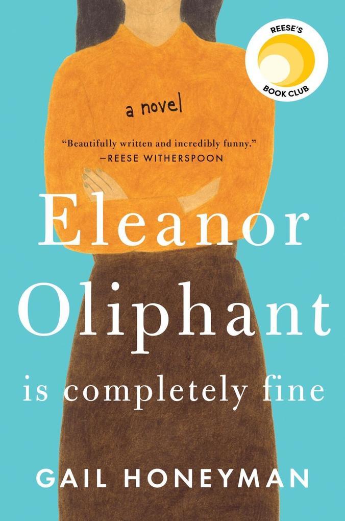 Eleanor Oliphant Is Completely Fine als Buch (gebunden)