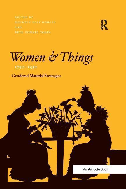 Women and Things, 1750-1950 als Taschenbuch