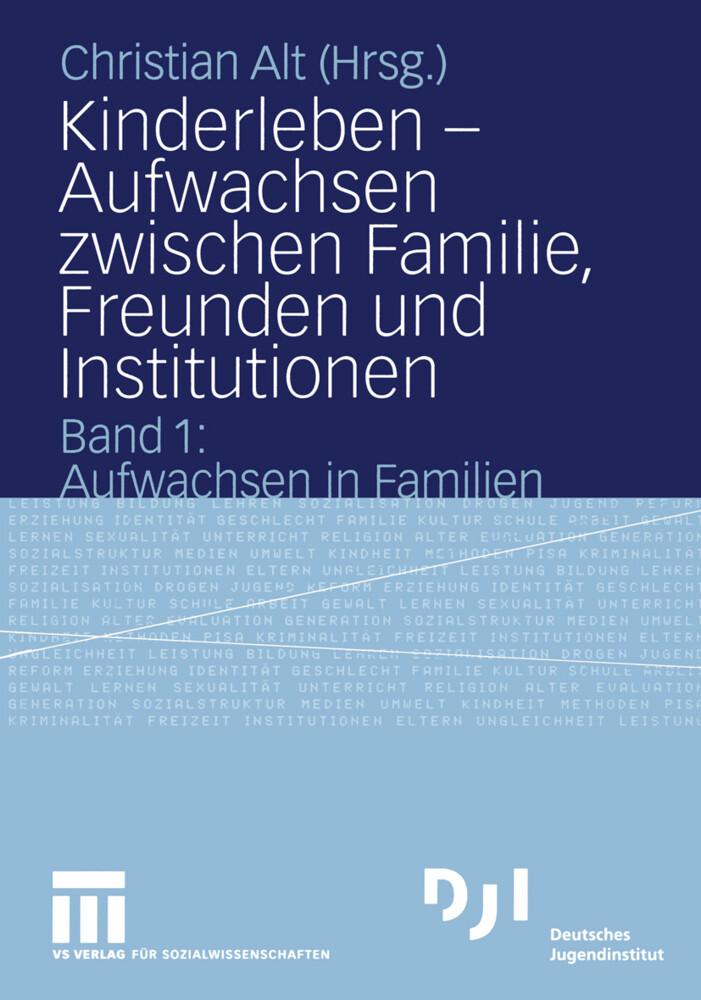 Kinderleben - Aufwachsen zwischen Familie, Freunden und Institutionen als Buch (gebunden)