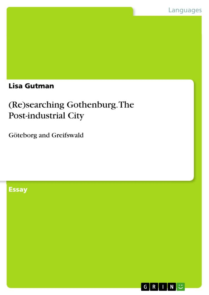 (Re)searching Gothenburg. The Post-industrial City als eBook pdf