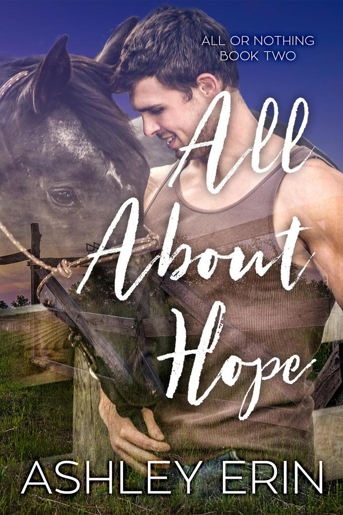 All About Hope (All or Nothing) als eBook epub