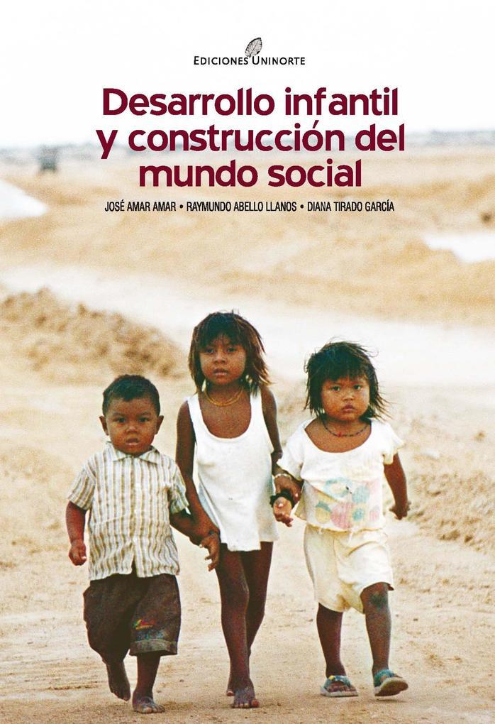 Desarrollo infantil y construcción del mundo social als eBook epub