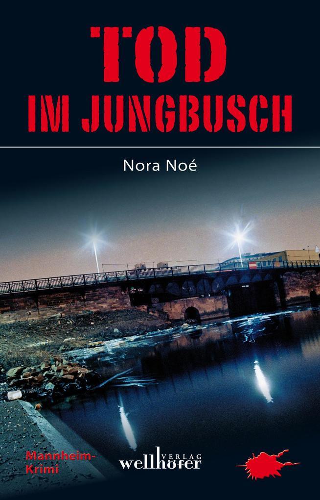 Tod im Jungbusch: Mannheim Krimi als eBook epub