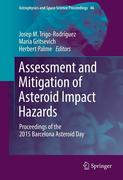 Assessment and Mitigation of Asteroid Impact Hazards