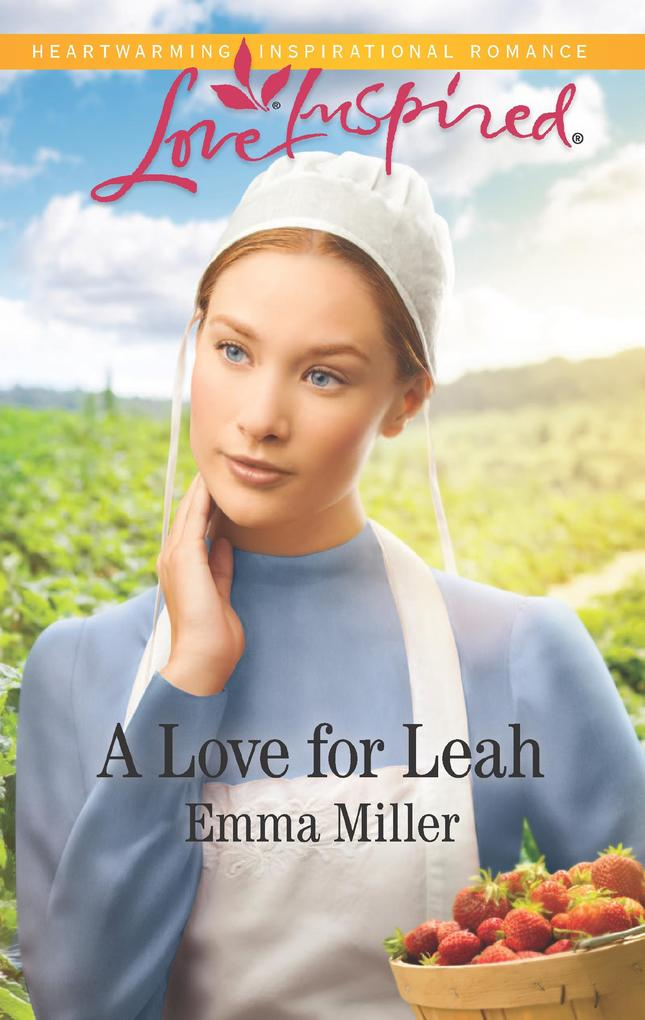 A Love For Leah (Mills & Boon Love Inspired) (The Amish Matchmaker, Book 4) als eBook epub