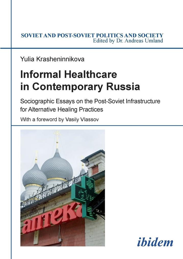 Informal Healthcare in Contemporary Russia als Taschenbuch