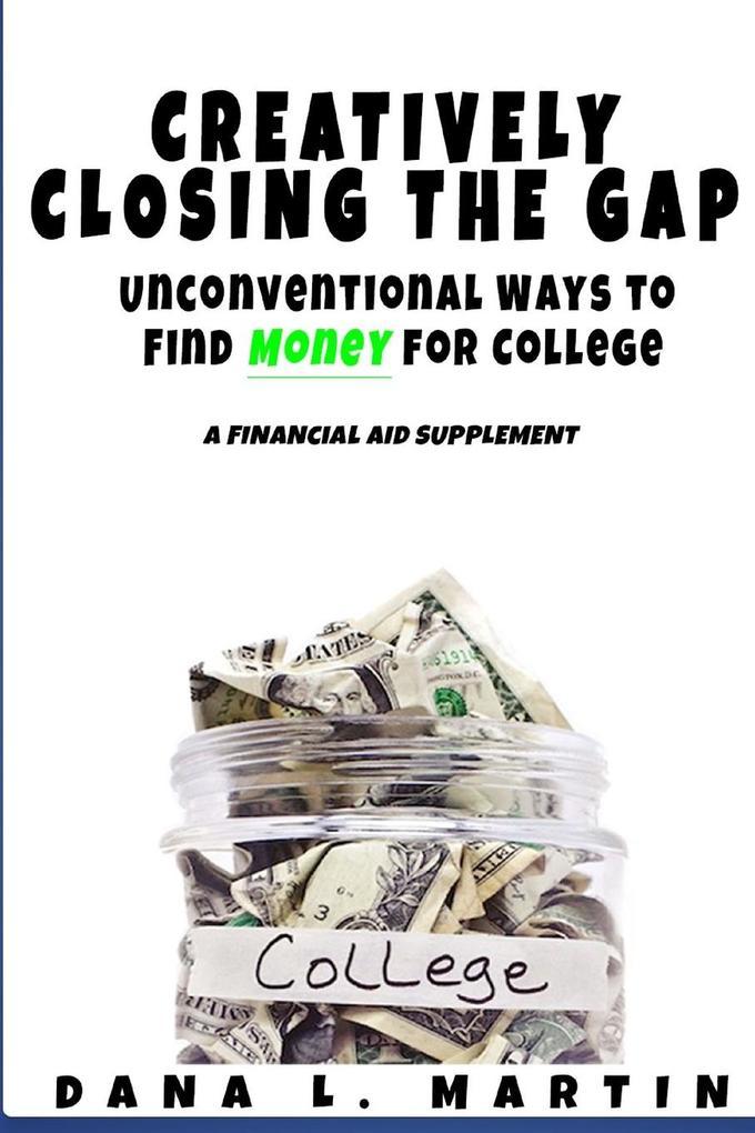 Creatively Closing the Gap als Taschenbuch