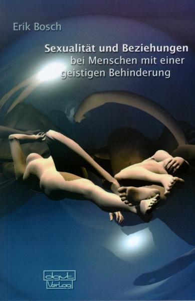 Sexualität und Beziehung bei Menschen mit einer geistigen Behinderung als Buch (kartoniert)