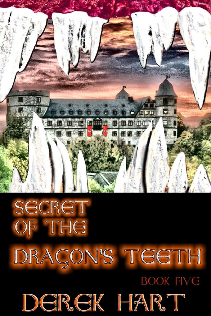 Secret of the Dragon's Teeth als Taschenbuch