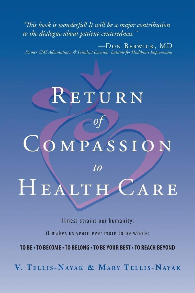 Return of Compassion to Healthcare als Taschenbuch