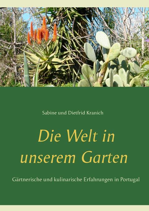 Die Welt in unserem Garten als Buch (kartoniert)