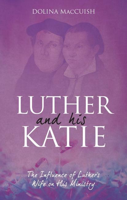 Luther And His Katie als Taschenbuch