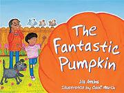 Rigby Literacy: Student Reader Bookroom Package Grade 1 (Level 11) Fantastic Pumpkin