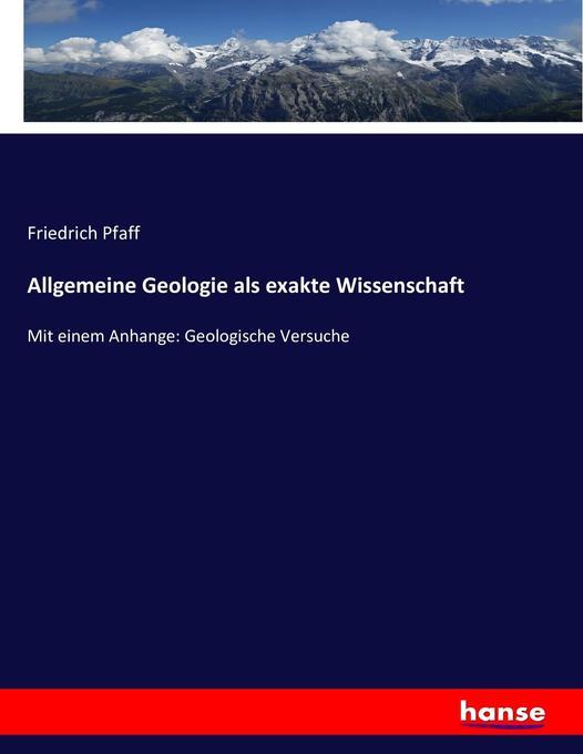 Allgemeine Geologie als exakte Wissenschaft als Buch (kartoniert)