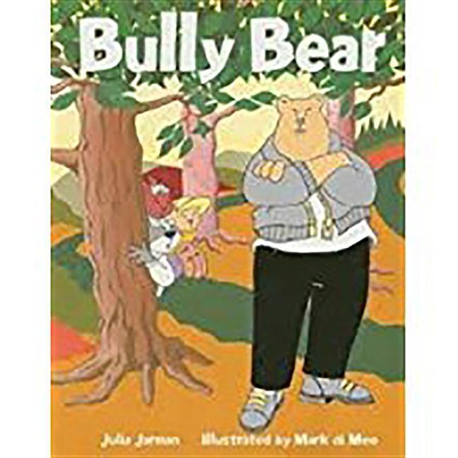 Rigby Literacy: Student Reader Bookroom Package Grade 1 (Level 8) Bully Bear als Buch (gebunden)