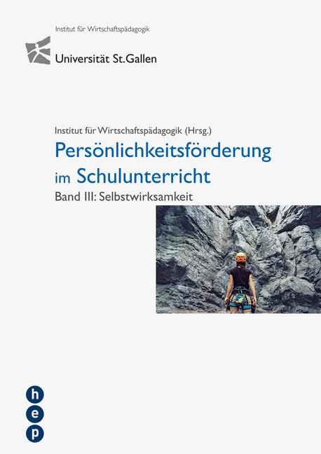 Persönlichkeitsförderung im Schulunterricht. Bd.3 als Buch (kartoniert)