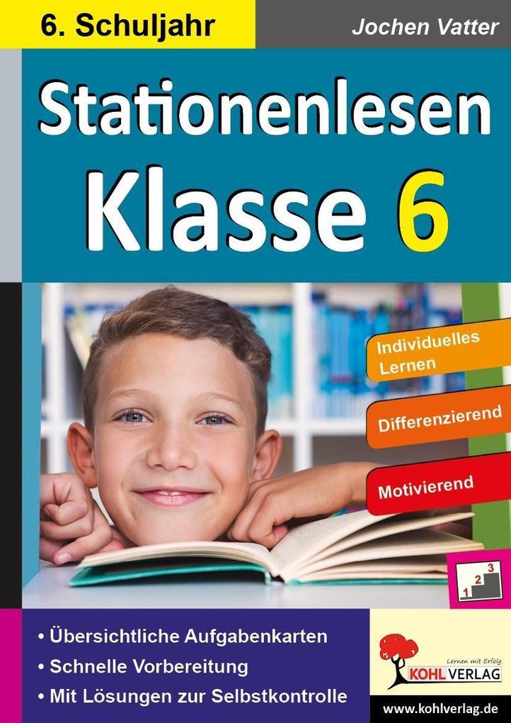 Stationenlesen Klasse 6 als Buch (kartoniert)