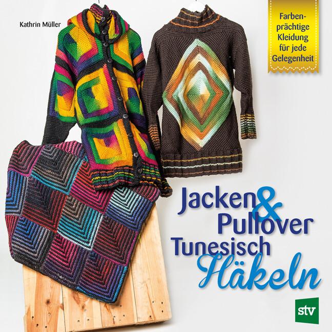 Jacken & Pullover Tunesisch Häkeln als Buch (kartoniert)