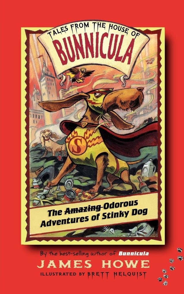 The Amazing Odorous Adventures of Stinky Dog als Taschenbuch