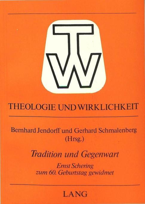 Tradition und Gegenwart als Buch (kartoniert)