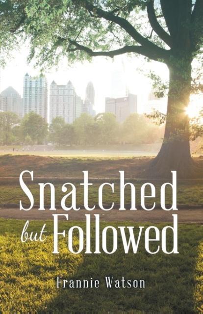 Snatched but Followed als Taschenbuch
