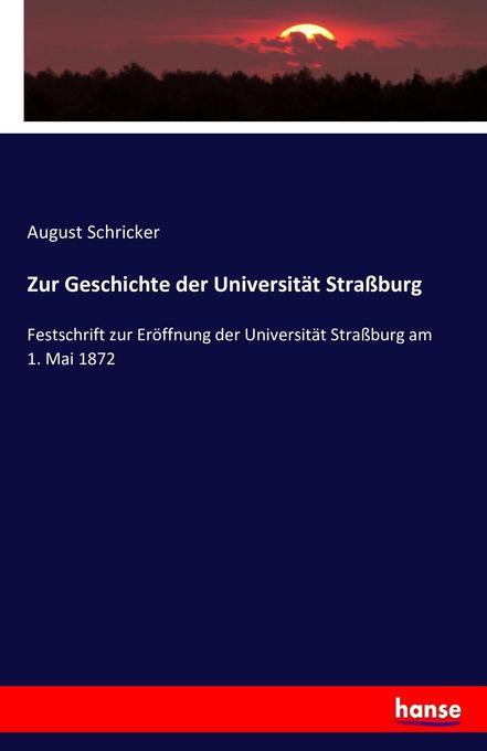 Zur Geschichte der Universität Straßburg als Buch (kartoniert)