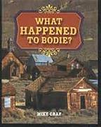 Rigby Literacy: Bookroom Package Grade 4 (Level 4) What Happened to Bodie?